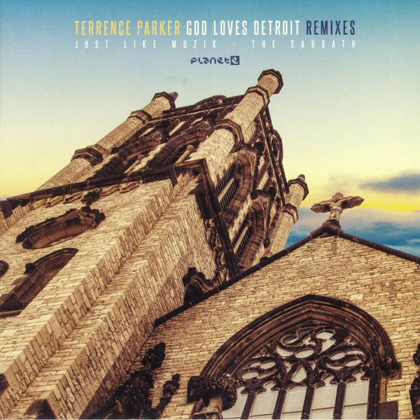 Terrence Parker - God Loves Detroit Remixes (Vinyle Neuf)