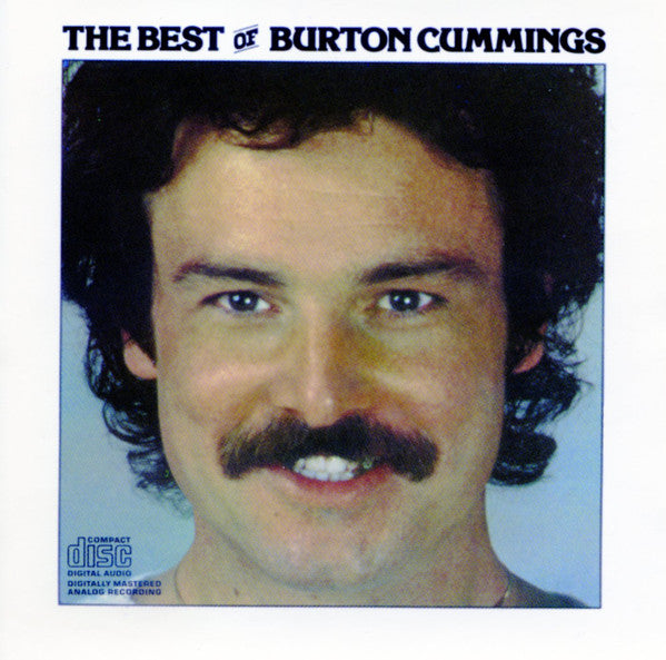 Burton Cummings - The Best Of (CD Usagé)