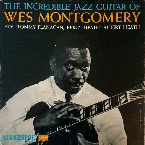 Wes Montgomery - The Incredible Jazz Guitar Of Wes Montgomery (Vinyle Neuf)
