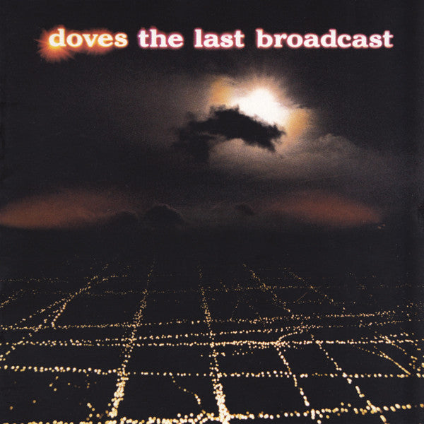 Doves - The Last Broadcast (CD Usagé)