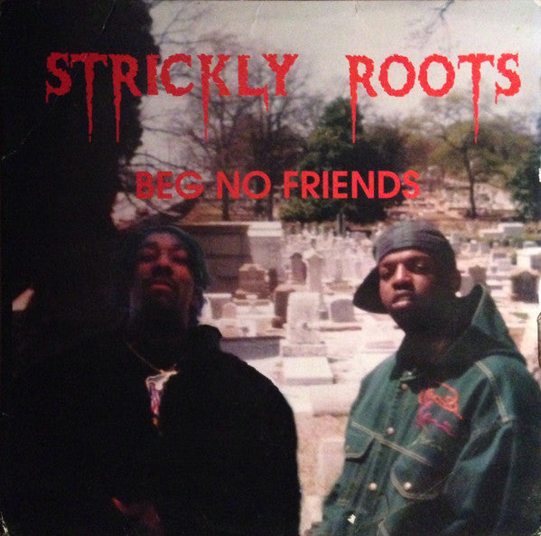Strickly Roots - Beg No Friends (Vinyle Neuf)