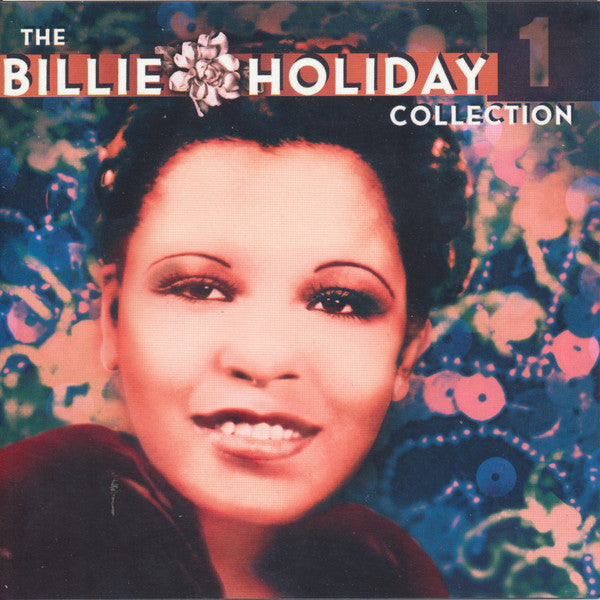 Billie Holiday - The Billie Holiday Collection: Volume 1 (CD Usagé)