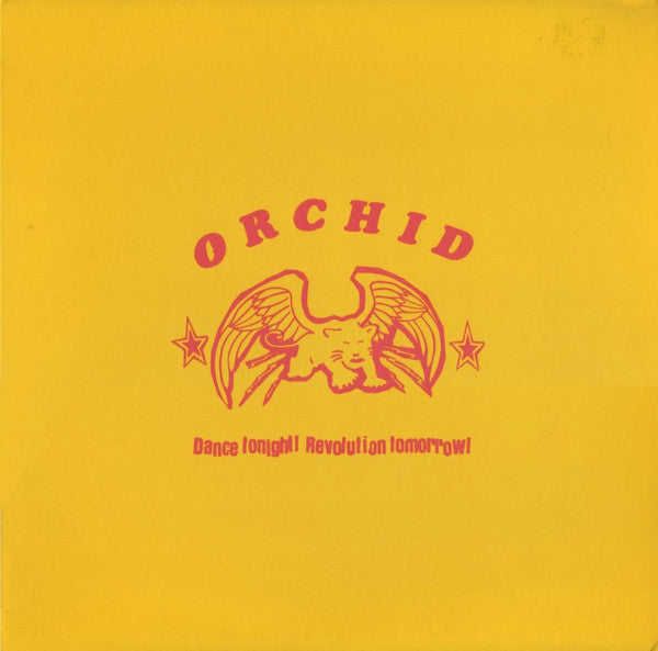 Orchid - Dance Tonight Revolution Tomorrow (Vinyle Neuf)
