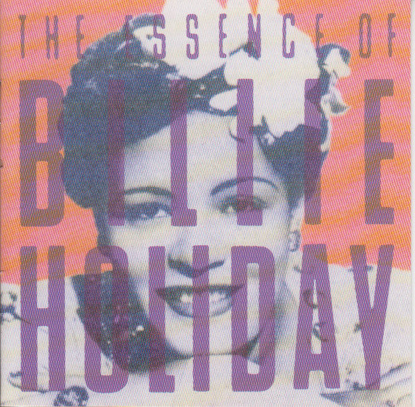 Billie Holiday - The Essence Of Billie Holiday (CD Usagé)