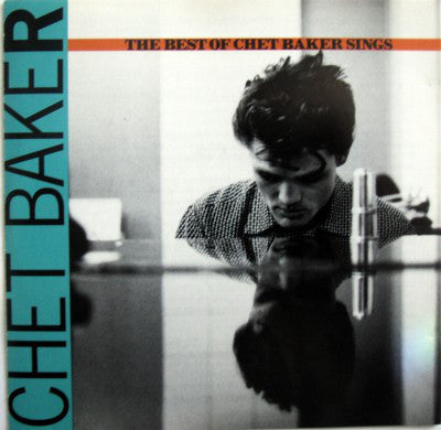 Chet Baker - The Best of Chet Baker SIngs (CD Usagé)