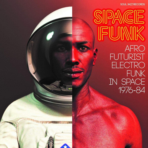 Various - Soul Jazz Records Presents: Space Funk: Afro Futurist Electro Funk In Space 1976-84 (Vinyle Neuf)