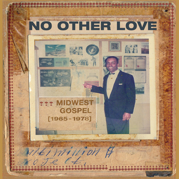 Various - No Other Love : Midwest Gospel (1965-1978) (Vinyle Neuf)