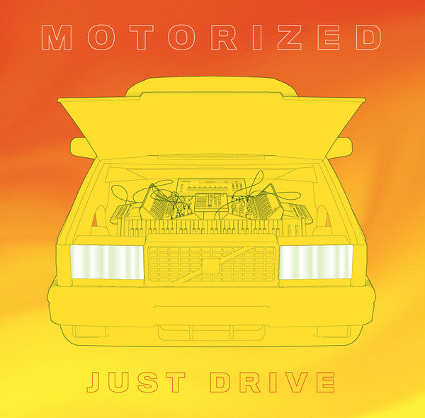 Motorized - Just Drive (Vinyle Neuf)