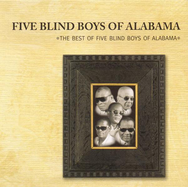Five Blind Boys Of Alabama - The Best Of Five Blind Boys Of Alabama (CD Usagé)