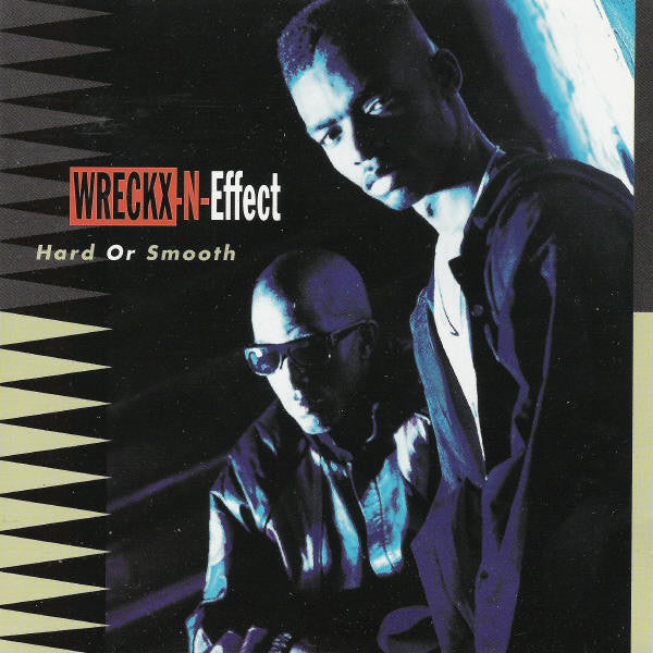 Wrecks-N-Effect - Hard Or Smooth (CD Usagé)