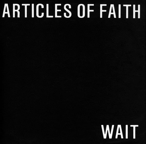 Articles Of Faith - Wait (Vinyle Neuf)