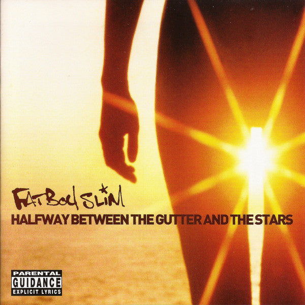 Fatboy Slim - Halfway Between The Gutter And The Stars (CD Usagé)