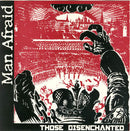 Man Afraid (2) - Those Disenchanted (45-Tours Usagé)