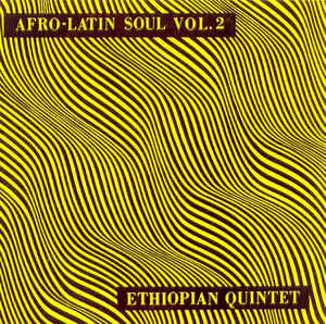 Mulatu Astatke and His Ethiopian Quintet - Afro Latin Soul Vol 2 (Vinyle Neuf)