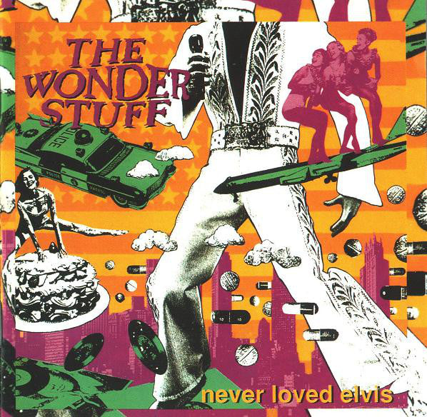 Wonder Stuff - Never Loved Elvis (CD Usagé)