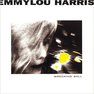 Emmylou Harris - Wrecking Ball (CD Usagé)