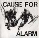 Cause For Alarm - Cause For Alarm (Vinyle Neuf)