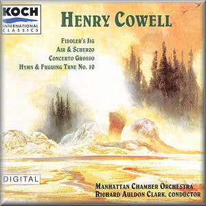 Cowell / Persichetti / MacDowell / Clark - Fiddlers Jig / Air And Scherzo / Concerto Grosso / Hymn And Fuguing Tune No 10 (CD Usagé)