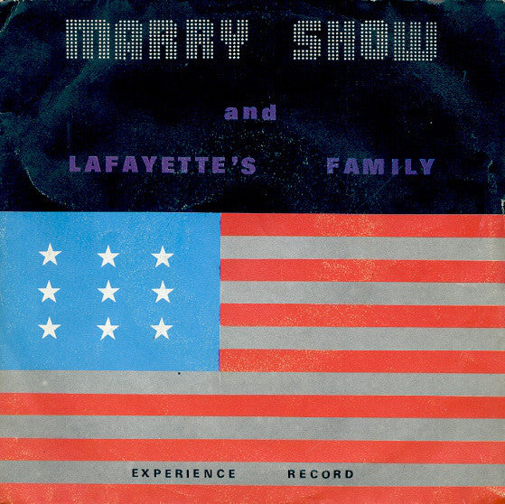 Marry Show And Lafayettes Family - Walking To Me / Gipsy Mama (45-Tours Usagé)