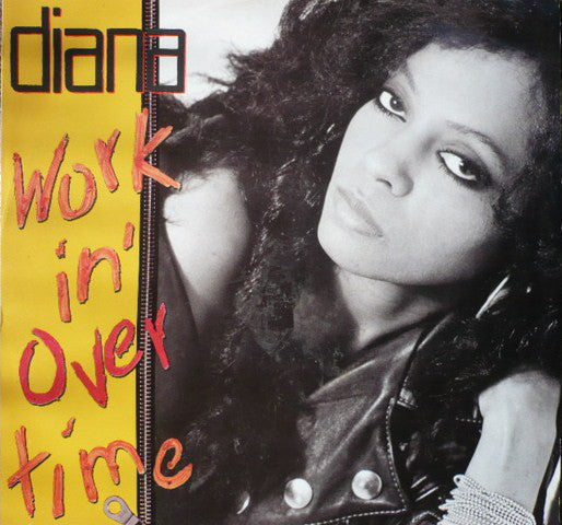 Diana Ross - Workin Overtime (Vinyle Usagé)