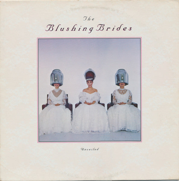 The Blushing Brides - Unveiled (Vinyle Usagé)