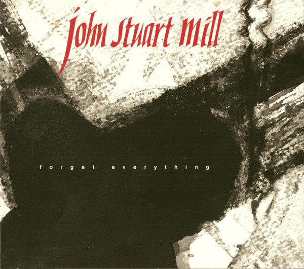 John Stuart Mill - Forget Everything (Vinyle Neuf)