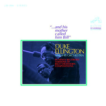 Duke Ellington - And His Mother Called Him Bill (Vinyle Neuf)
