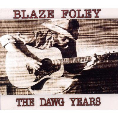Blaze Foley - The Dawg Years (Vinyle Neuf)
