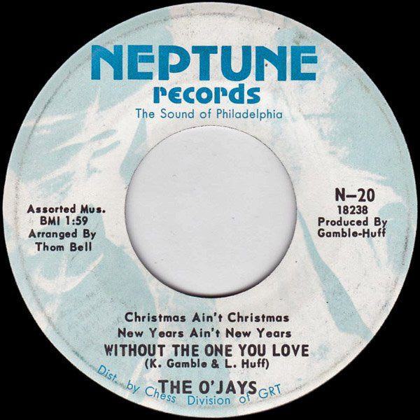 The Ojays - Christmas Aint Christmas New Years Aint New Years Without The One You Love / Theres Someone Waiting (back Home) (45-Tours Usagé)