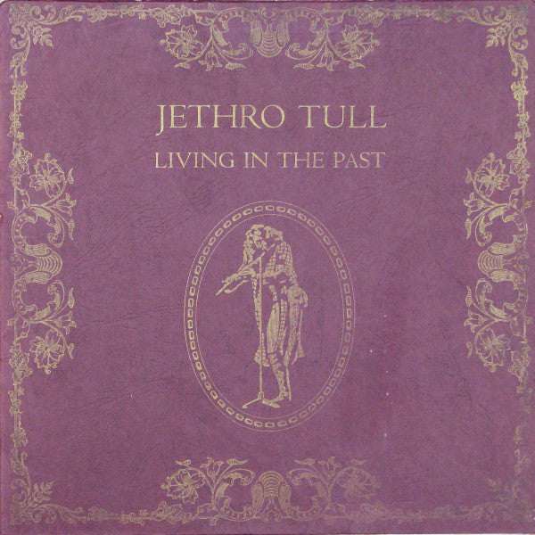 Jethro Tull - Living in the Past (Vinyle Usagé)