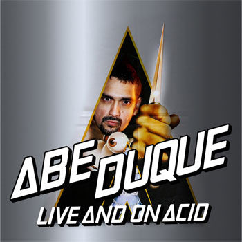 Abe Duque - Live And On Acid (Vinyle Neuf)