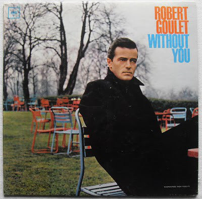 Robert Goulet - Without You (Vinyle Usagé)