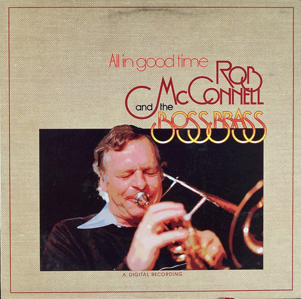 Rob McConnell and the Boss Brass - All in Good Time (Vinyle Usagé)