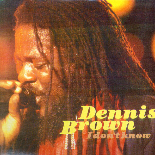 Dennis Brown - I Dont Know (Vinyle Neuf)