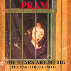 Pram - The Stars Are So Big the Earth Is So Small (Vinyle Neuf)