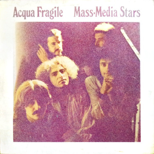 Acqua Fragile - Mass Media Stars (Vinyle Neuf)