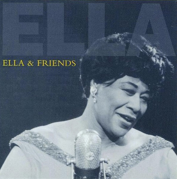 Ella Fitzgerald - Ella And Friends (CD Usagé)