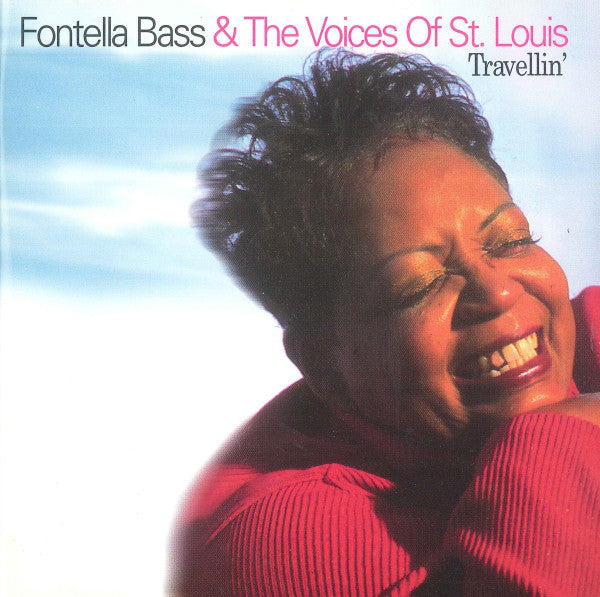 Fontella Bass And The Voices Of St Louis - Travellin (CD Usagé)