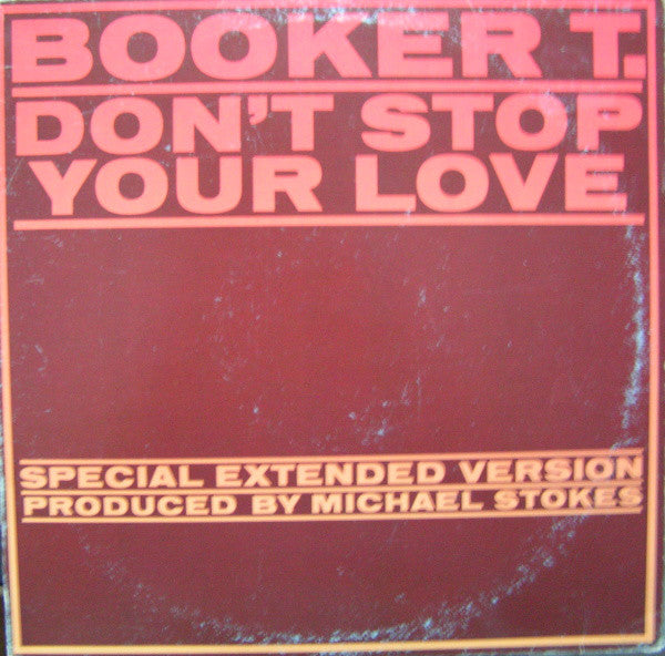 Booker T - Dont Stop Your Love (Vinyle Usagé)