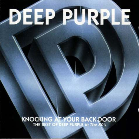 Deep Purple - Knocking at Your Back Door: The Best of Deep Purple in the 80s (CD Usagé)