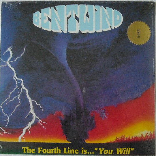 Bent Wind - The Fourth Line is You Will
