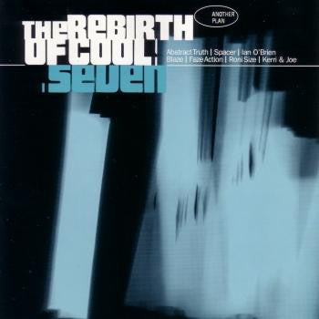 Various - The Rebirth Of Cool Seven (CD Usagé)