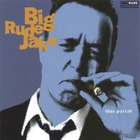 Big Rude Jake - Blue Pariah (CD Usagé)