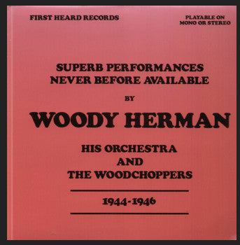 Woody Herman - Superb Performances Never Before Available 1944-1946 Volume Two (Vinyle Usagé)