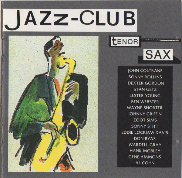 Various - Jazz-Club - Tenor Sax (CD Usagé)