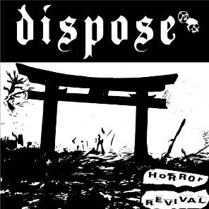 Dispose - Horror Revival (Vinyle Neuf)