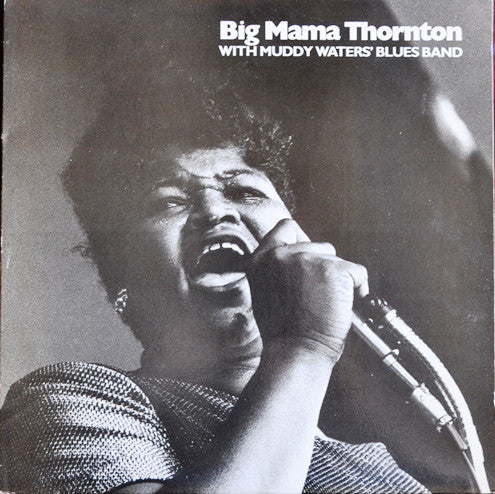 Big Mama Thornton - Big Mama: The Queen At Monterey