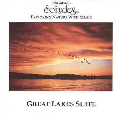 Dan Gibson - Great Lakes Suite (CD Usagé)