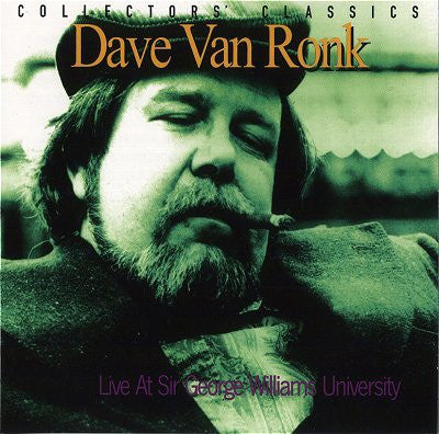 Dave Van Ronk - Live At Sir George Williams University (Vinyle Neuf)