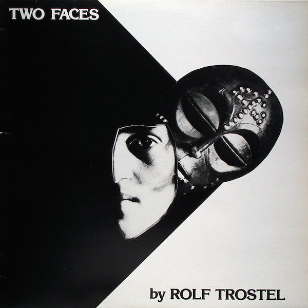 Rolf Trostel - Two Faces (Vinyle Neuf)